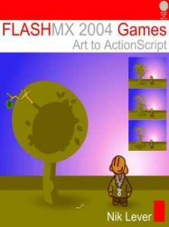 FLASH MX 2004 Games - Art to ActionScript